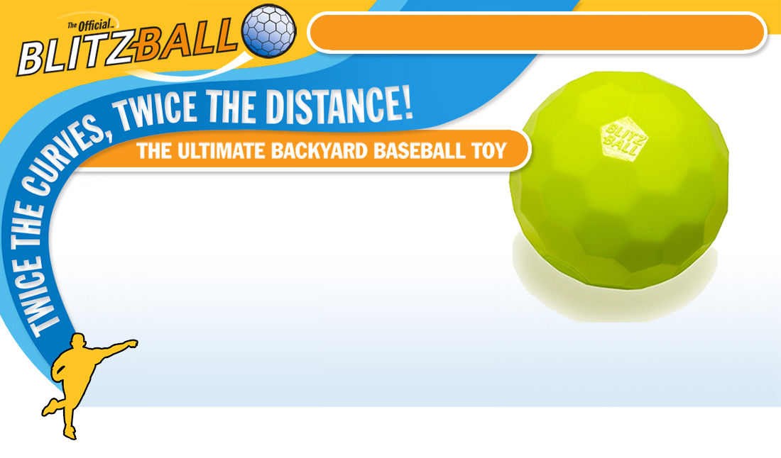 Blitzball - Twice the curves, twice the distance - The Ultimate Backyard Toy